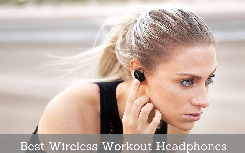 Top 9 Best Wireless Workout Headphones Recommended In 2021 Reviews